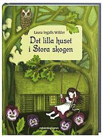 9789129688511_200_det-lilla-huset-i-stora-skogen_kartonnage