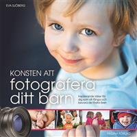 konsten-att-fotografera-ditt-barn-inspirerande-ideer-for-dig-som-vill-fanga-och-bevara-de-forsta-aren