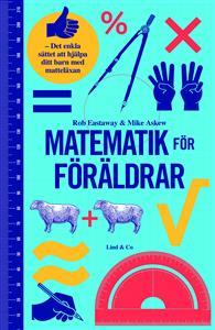 matematik-for-foraldrar-det-enkla-sattet-att-hjalpa-ditt-barn-med-mattelaxan