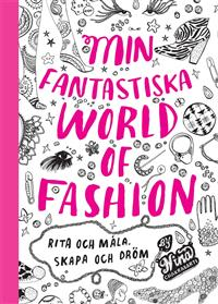 min-fantastiska-world-of-fashion-rita-och-mala-skapa-och-drom