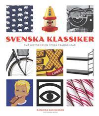 svenska-klassiker-sma-historier-om-stora-framgangar